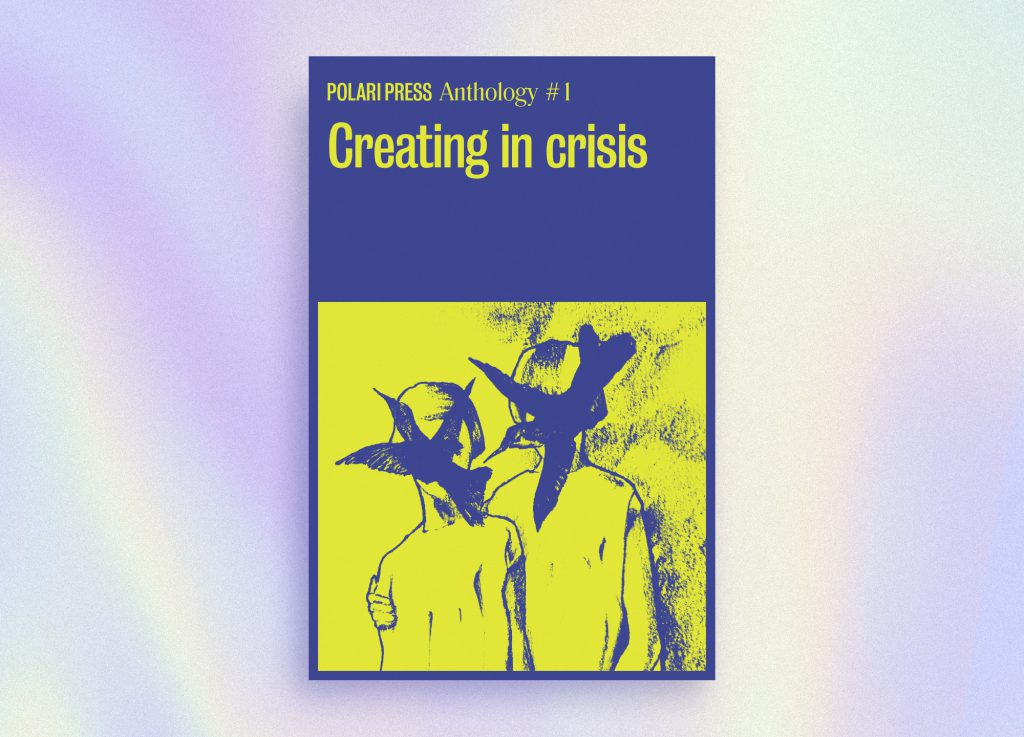 A book cover mock up in dark blue with yellow text and image. Text reads: Polari Press Anthology #1 and the image shows two figures, one holding onto the other, with birds flying in front of their faces so their identities are obscured.